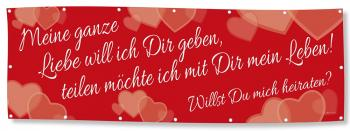 Banner Werbebanner - Meine ganz Liebe ... Willst Du mich heiraten - 3x1m - Spannband - 309981