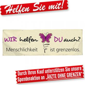 Banner Werbebanner – Wir helfen. Du auch? Menschlichkeit ist grenzenlos- 3x1m - Spannband für Ihren Werbeauftritt / Bedruckt mit Ihrem Motiv – 309988