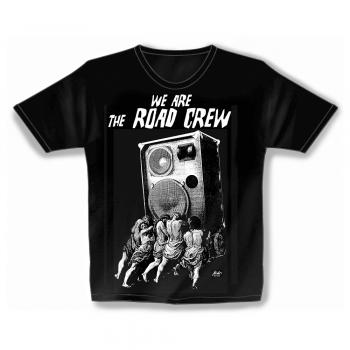 T-Shirt unisex mit Print - We are the Road Crew - von ROCK YOU MUSIC SHIRTS - 10174 schwarz - Gr. S