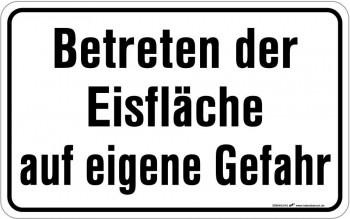 Warnschild - Betreten der Eisfläche - 308646 - 40cm x 25cm - Winter Winterdienst