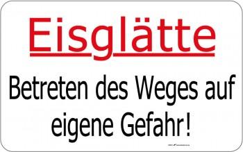 Warnschild - Betreten des Weges Eisglätte - 308647 - 40cm x 25cm - Winter Winterdienst