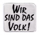 AUFNÄHER - DDR Wir sind das Volk - 02944 - Gr. ca. 7 x 6,5 cm - Patches Stick Applikation