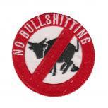 Aufnäher Patches Applikation rund - No Bullschitting - 06149 Gr. ca. 7cm