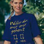T-Shirt unisex mit Aufdruck - WILLST DU MIT MIR GEHN - 09348 - Gr. S-XXL