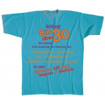 T-Shirt unisex mit Aufdruck - ACHTUNG - BIN ÜBER 30 BITTE BEACHTEN … - 09568 - Gr. S - XXL