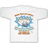 T-Shirt unisex mit Aufdruck - MEINE FRAU HAT GESAGT... - 09471 - Gr.S-XXL
