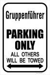 Park- Schild - Feuerwehr - Gruppenführer - ca. 28,5 x 42,5 cm - 303056/1