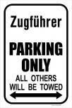 Schild Parkschild - Feuerwehr - Zugführer Parking only... - ca. 28,5 x 42,5 cm - 303056/3