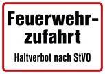 Schild - Feuerwehrzufahrt Halteverbot nach STVO - 307757/1 - Gr. ca. 50 x 35cm,