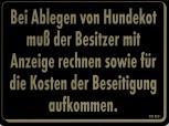 Hinweis- Schild - BEIM ABLEGEN VON HUNDEKOT.... ! - Gr. 20 X 15 cm - 308261 - Tiere Straßenschild