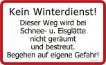 Hinweis-Schild - Kein Winterdienst - 308648 - Gr. ca. 40 x 25cm