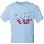 T-Shirt unisex mit Aufdruck - Im not 50 - Im 18 with 32 Years Experience - 10704 - Gr. S - XXL