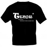 T-Shirt mit Print - TENOR - das Beste was man im Chor werden kann - 09320 schwarz - Gr. S-XXL