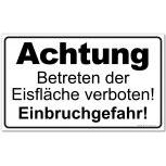 Warnschild - Betreten der Eisfläche verboten - Gr. ca. 50 x 30cm - 308765