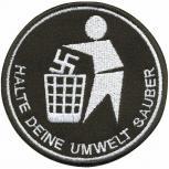 AUFNÄHER - Gegen Rechts - Halte Deine Umwelt sauber - 01826 Gr. ca. 6cm