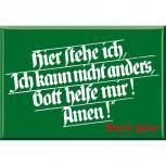 Küchenmagnet - Martin Luther - Hier steh ich... - Gr. ca. 8cm x 5,5cm - 38241 - Magnet