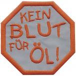 Aufnäher - Kein Blut für Öl - 00911 - Gr. ca. 6 cm - Patches Stick Applikation