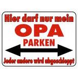 Hinweisschild - Parkschild Opa Parken - Gr. ca. 40x30cm - 308822-1 -