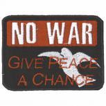 Applikation Patches Aufnäher - NO WAR Give Peace a Chance - Gr. 6cm x 4cm (03287)