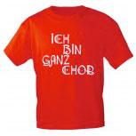 T-Shirt mit Print - ICH BIN GANZ CHOR - 09322 - Gr. S-XXL