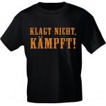 T-Shirt mit Print - Klagt nicht - kämpft - 10701 schwarz - Gr. S-2XL
