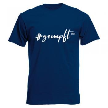 T-Shirt Unisex in Dunkelblau mit Print - # geimpft 2021 - 09988 Gr. S-2XL