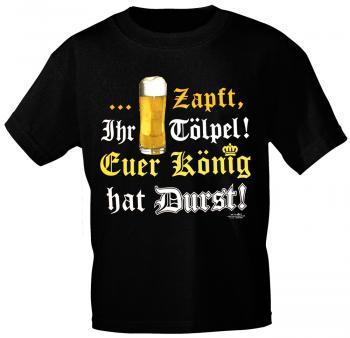 T-Shirt mit Print - Zapft Ihr Tölpel Euer König hat Durst - 10780 schwarz - Gr. S-2XL