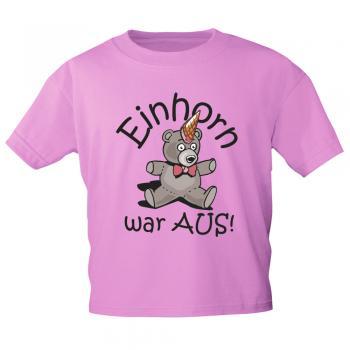Kinder T-Shirt mit Print - Einhorn war aus - 12269 versch. Farben - Gr. 98-164