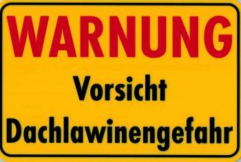 Warnschild - Warnung Vorsicht Dachlawinen - 308560 - Gr. ca. 30cm x 20cm - Winter Schnee