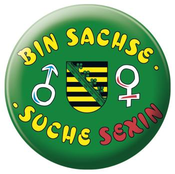 Anstecknadel Button Ansteckbutton mit Motivdruck - Bin Sachse Suche Sexin - 03868