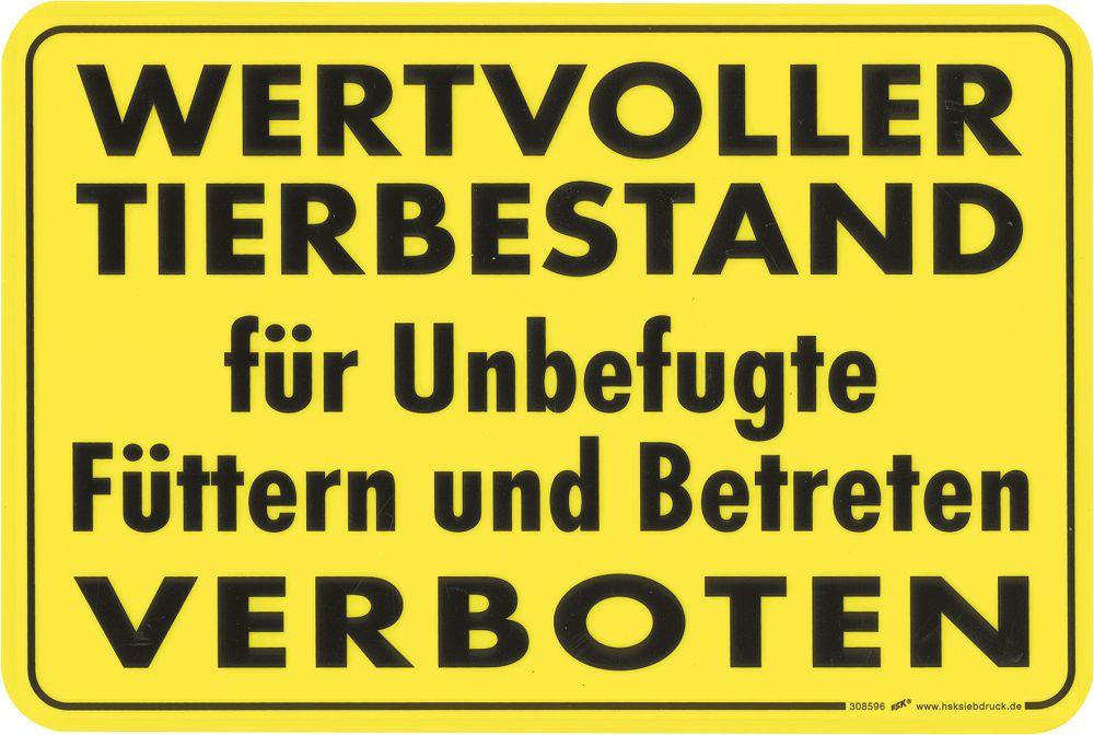 """(308596) """"WERTVOLLER TIERBESTAND für Unbefugte Füttern und ..."""
