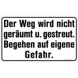 Warnschild - Der Weg wird nicht ... - 308760 - Gr. 50 x 30 cm