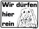 Hinweis- Schild - HUND - WIR DÜRFEN HIER REIN - Gr. 20 X 15 cm - Tiere Hund - 308217
