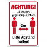 Warnschild  Hinweisschild - Achtung! Zu unserem gegenseitigen Schutz 2m Bitte Abstand halten - Gr. ca. 40 x 60 cm - 309845