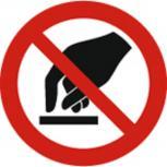 Schild Verbotszeichen nach ISO 7010 - Berühren verboten - 320489 rund Gr. ca. 20cm