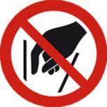 Schild Verbotszeichen nach ISO 7010 - Hineinfassen verboten - 320494 rund Gr. ca. 20cm