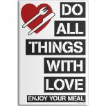 MAGNET - Do all Things with Love - Gr. ca. 8 x 5,5 cm - 38910 - Küchenmagnet