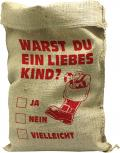 Jutesack mit Aufdruck - Warst Du ein Liebes Kind - 70543 Gr. ca. 56cm x 136cm - Weihnachten