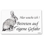 Lustiges Warnschild - KANINCHEN - HIER WACHE ICH - Gr. 25 x 15 cm - 308436