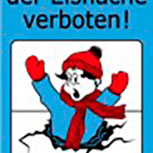 Warnschild - Betreten der Eisfläche - 308762 - 30cm x 50cm