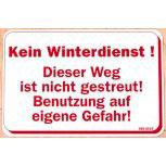 Warnschild - Kein Winterdienst Weg ist nicht gestreut - 308569 - 30cm x 20cm