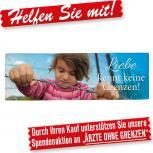 Spannband Banner - Liebe kennt keine Grenzen - Gr. ca. 3m x 1m - Toleranz Refugees 309989