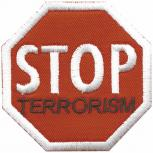 AUFNÄHER - Stop Terrorism - 03052- Gr. ca. 6,5 x 6 cm - Patches Stick Applikation