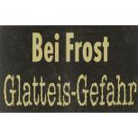 Warnschild - Bei Frost Glatteis-Gefahr - 308727 - Gr. 40 x 25 cm